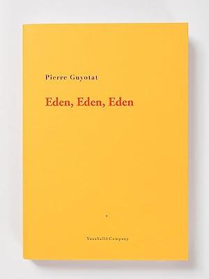Eden, Eden, Eden: Pierre Guyotat