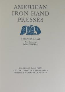 AMERICAN IRON HAND PRESSES. Wood Engravings by: Saxe, Stephen O.