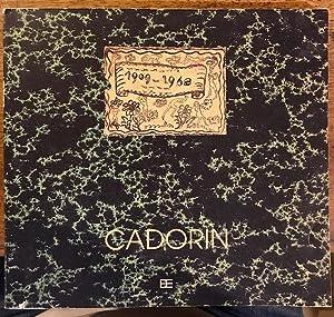 GUIDO CADORIN. STUDI 1909/1968. OPERE SU CARTA: TASSI ROBERTO, CLAIR