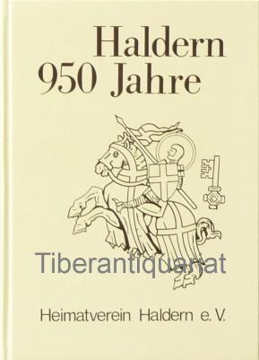 Haldern - 950 Jahre. Herausgegeben vom Heimatverein