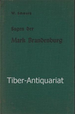 Sagen Der Mark Brandenburg Sagen Und Alte