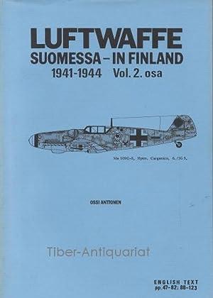 Luftwaffe Suomessa - in Finland 1941-1944. Vol.: Ossi Anttonen :