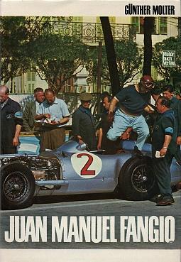 Juan Manuel Fangio.: Molter, Günther :