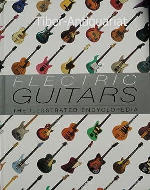 Electric Guitars. The Illustrated Encyclopedia: Bacon, Tony, Burrluck,
