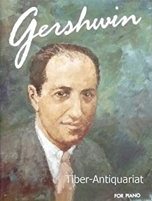 Gershwin.The Best of Gershwin for Piano. Piano-Solos.