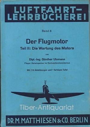 Der Flugmotor. Teil 2: Die Wartung des: Ulsmann, Günther :