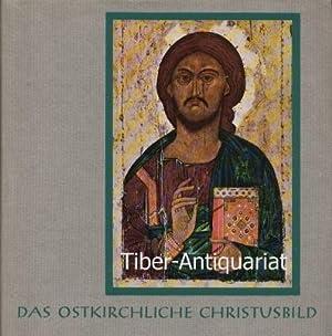 Das ostkirchliche Christusbild. Theologie - Kult -: Rothemund, Boris :