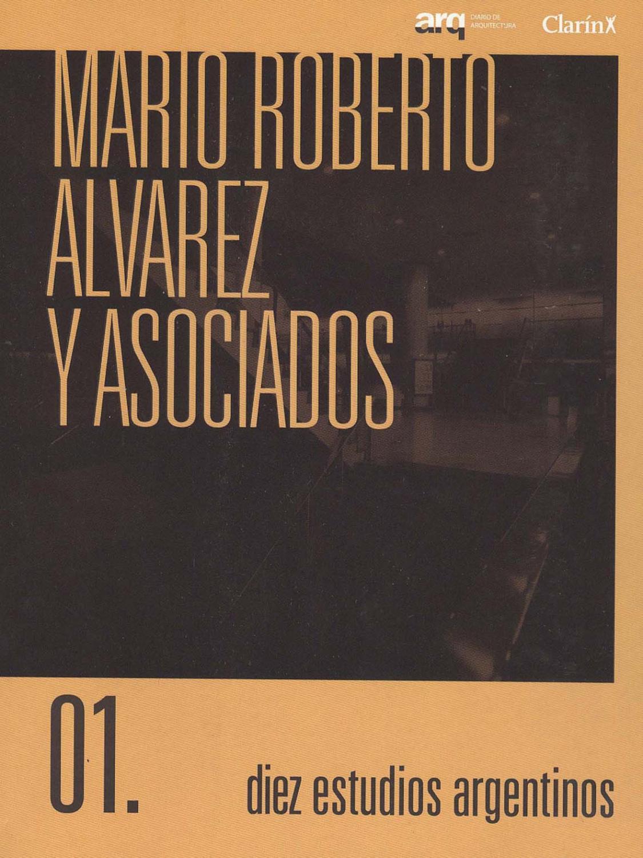 Diez estudios argentinos. vol. 1 , Mario Roberto Alvarez y Asociados - Agea Artes Gráficas