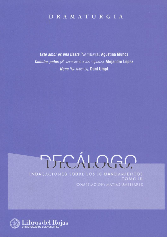 Decalogo: [Indagaciones Sobre Los 10 Mandamientos - Umpierrez, Matias -