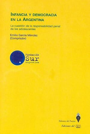 Infancia y democracia en la Argentina : García Méndez, Emilio