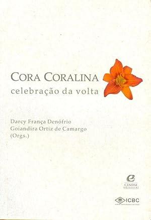 Cora Coralina : celebração da volta.: Denófrio, Darcy França