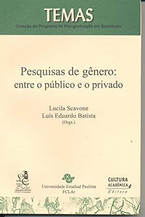 Pesquisas de gênero : entre o público: Scavone, Lucila
