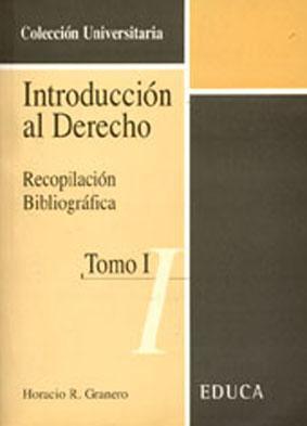 Introducción al derecho : recopilación bibliográfica.-- ( Universitaria ): ...