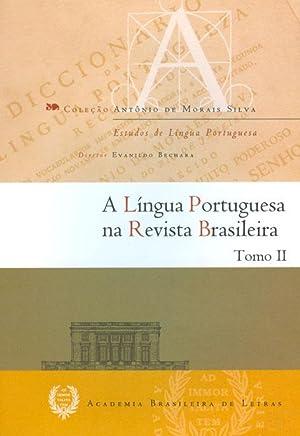 A língua portuguesa na Revista Brasileira. vol.: Bechara, Evanildo
