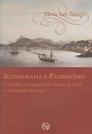 Iconografia e patrimônio : o catálogo da: Turazzi, Maria Inez