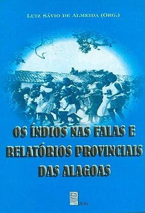 Os índios nas falas e relatórios provinciais: Almeida, Luiz Sávio