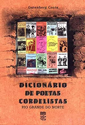 Dicionário de poetas cordelistas do RN : Costa, Gutemberg