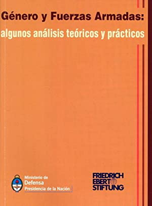 Genero y fuerzas armadas : algunos analisis teoricos y practicos.: Seminario Regional Genero y ...