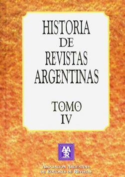 Historia de revistas argentinas. vol. 4: Asociacion Argentina de