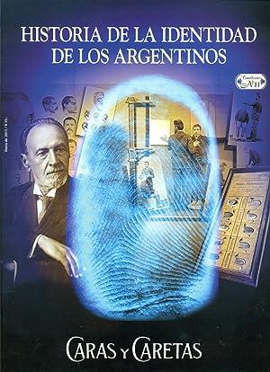 Historia de la identidad de los argentinos.-- ( Caras y Caretas. Cuaderno ; 11 ): Fundación Octubre...