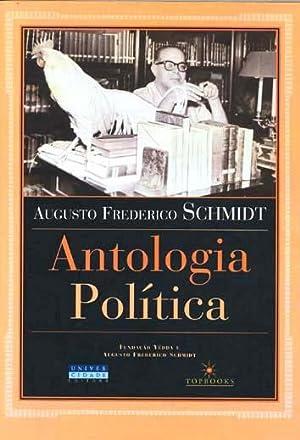 Antologia política.: Schmidt, Augusto Frederico