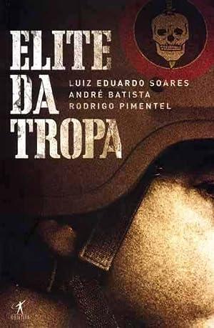 Elite da tropa.: Soares, Luiz Eduardo
