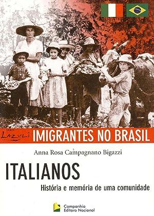 Italianos : história e memória de uma: Bigazzi, Anna Rosa