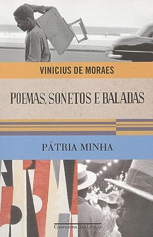 Poemas. sonetos e baladas : Pátria minha.: Moraes, Vinícius de