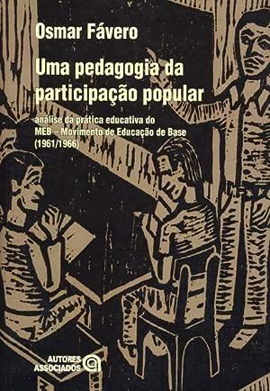 Uma pedagogia da participação popular : análise: Fávero, Osmar