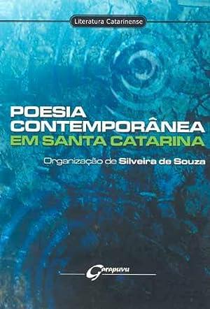 Poesia contemporânea em Santa Catarina.: Souza, Silveira de