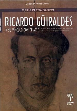 Ricardo Güiraldes y su vínculo con el: Babino, María Elena