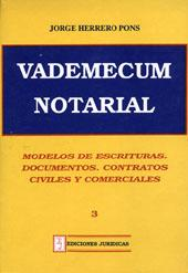 Modelos de escrituras. Documentos. Contratos civiles y comerciales.-- ( Vademecum notarial ): ...