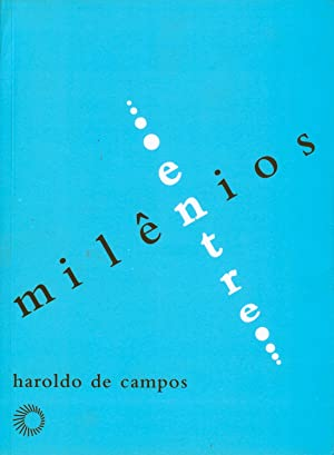 Entremilênios. -- ( Signos ; 48 ): Campos, Haroldo de