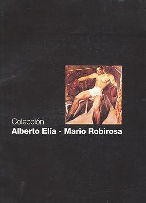 Coleccion Alberto Elia - Mario Robirosa : un momento en el arte argentino.: Fundacion Alberto ...