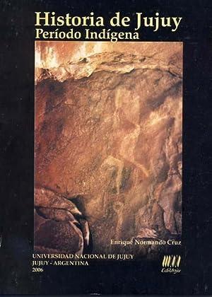 Historia de Jujuy. vol. 1 , Período: Cruz, Enrique Normando