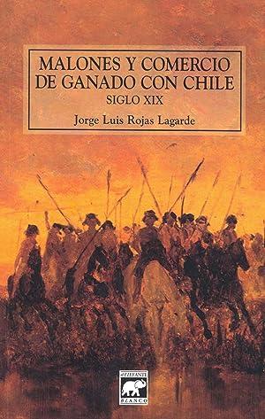 Malones y comercio de ganado con Chile: Rojas Lagarde, Jorge