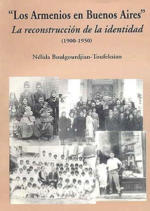Los Armenios en Buenos Aires : la: Boulgourdjian-Toufeksian, Nelida -