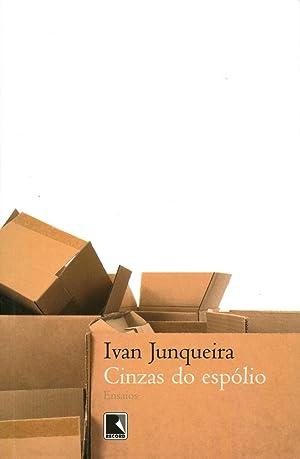 Cinzas do espólio.: Junqueira, Ivan
