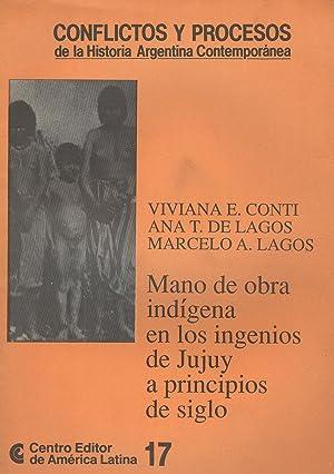 Mano de obra indígena en los ingenios: Conti, Viviana E.