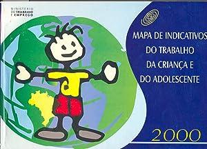 Mapa de indicativos do trabalho da criança: Brasil. Ministerio do