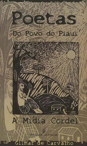 Poetas do povo do Piauí : a: Carvalho, Gilmar de