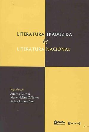Literatura traduzida e literatura nacional.: Guerini, Andréia -