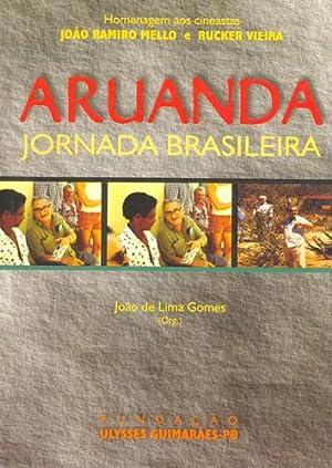 Aruanda : jornada brasileira.: Gomes, João de Lima -