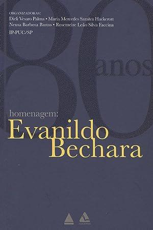 Homenagem : 80 anos de Evanildo Bechara.: Palma, Dieli Vesaro