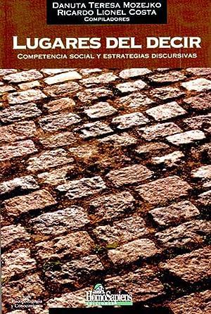 Lugares del decir : competencia social y: Mozejko, Danuta T.