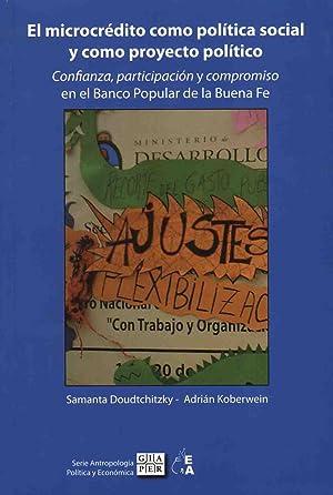 El microcredito como politica social y como: Doudtchitzky, Samanta -