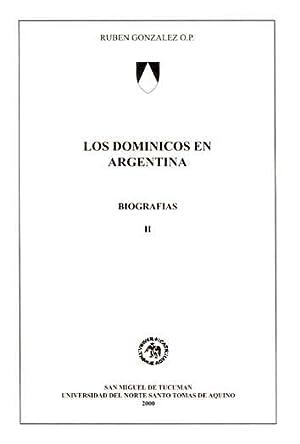 Los dominicos en Argentina : biografías. vol.: González, Rubén -