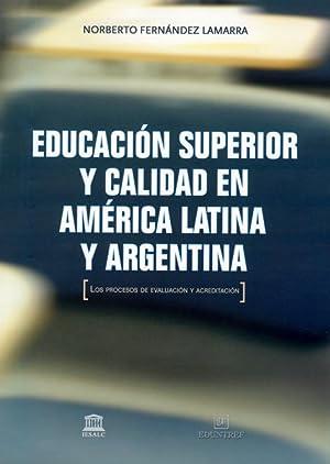Educación superior y calidad en América Latina: Fernández Lamarra, Norberto