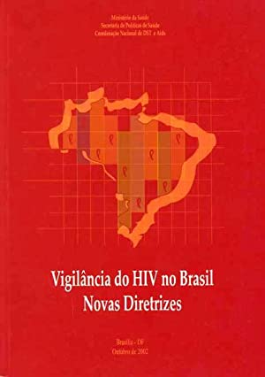 Vigilância do HIV no Brasil : novas: Brasil. Ministério da