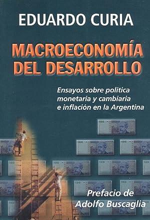 Macroeconomía del desarrollo : ensayos sobre política: Curia, Eduardo Luis